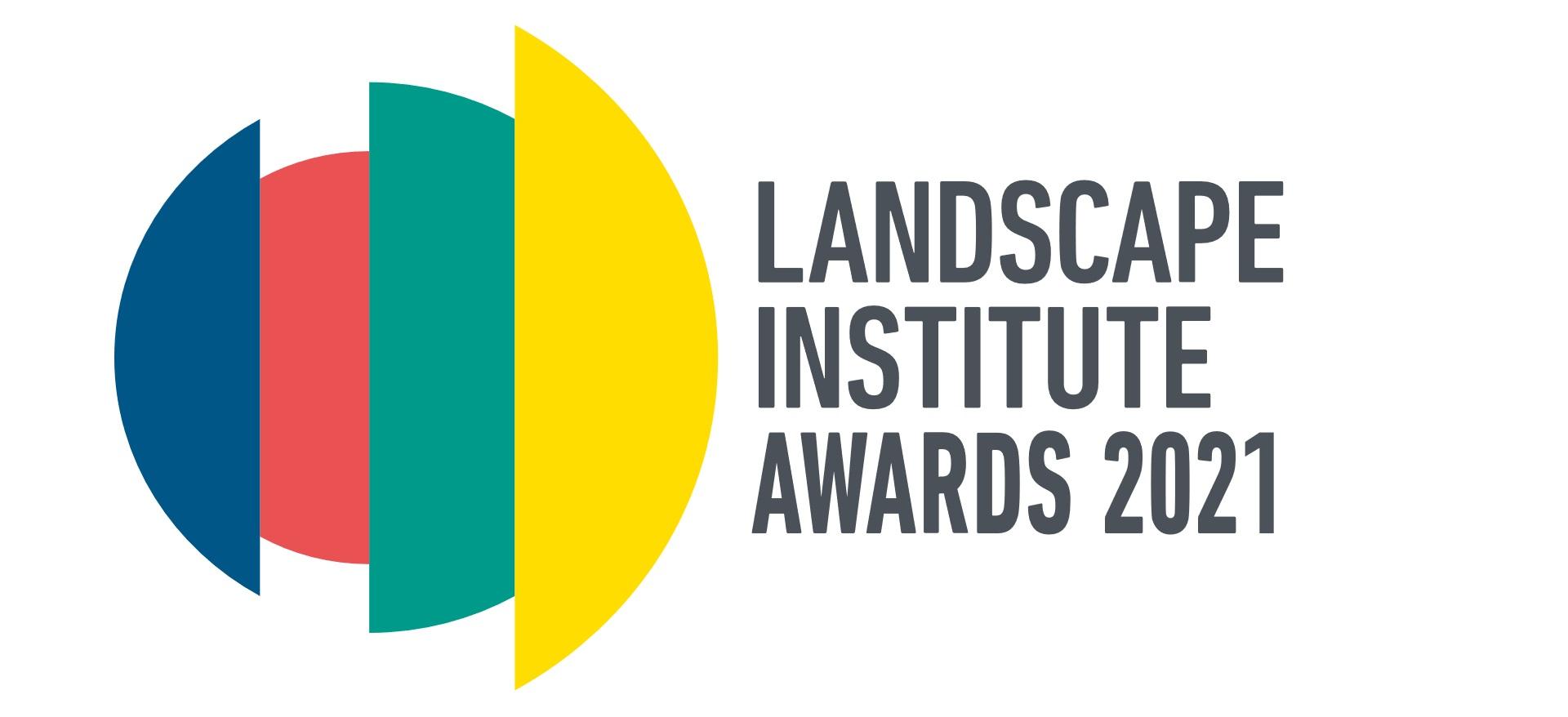 Landscape Institute Awards 2021
